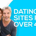 Best Dating Sites for Over 40
