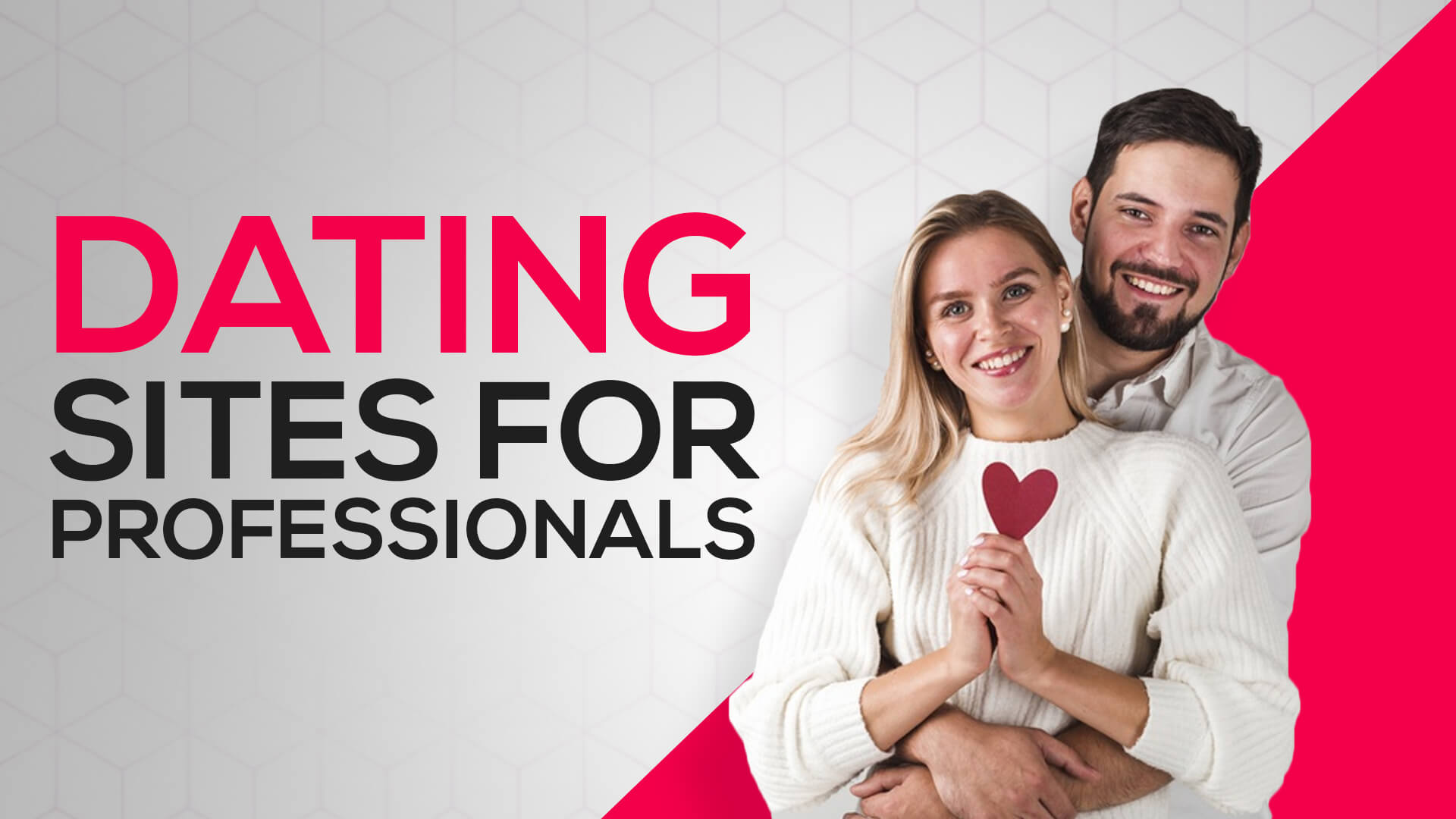 Dating Sites for Professionals